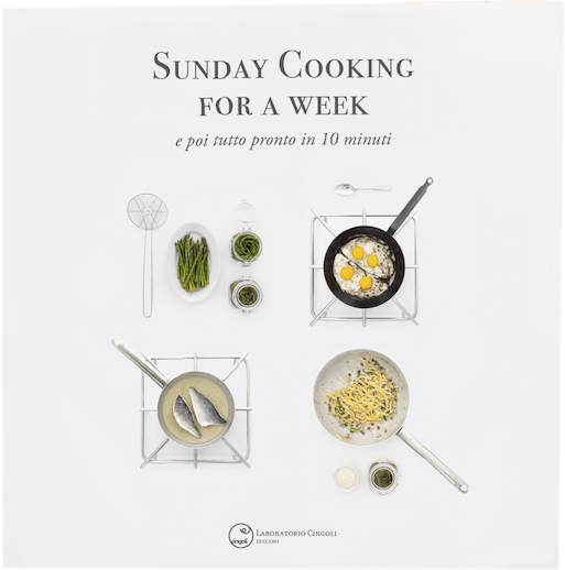 libro sunday cooking for a week e poi tutto pronto in 10 minuti | Giuliano Cingoli