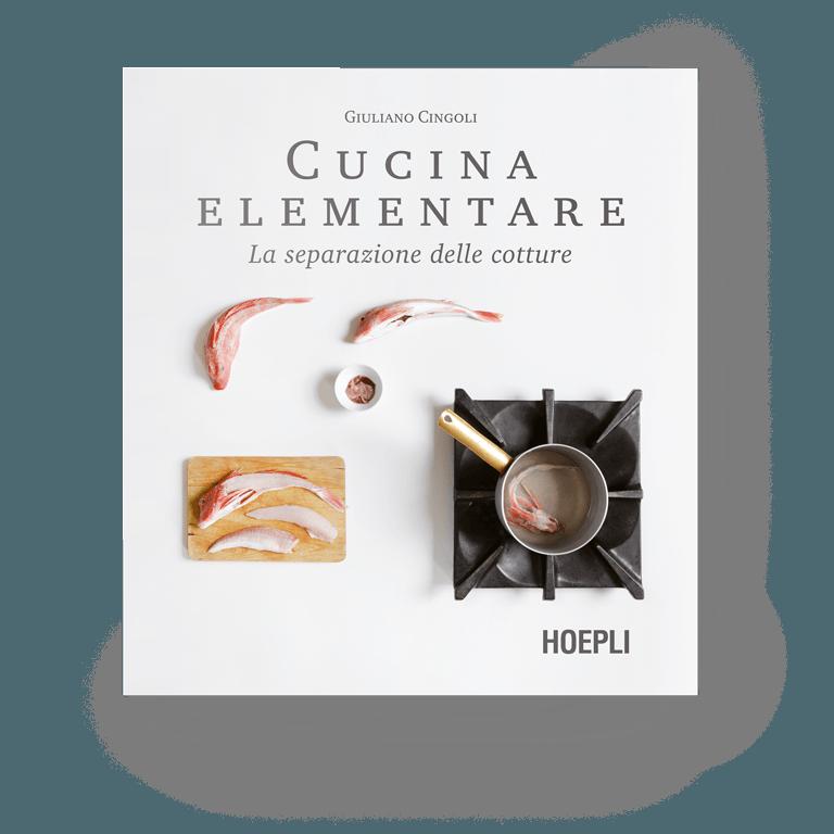 libro Cucina Elementare: la Separazione delle Cotture | Giuliano Cingoli
