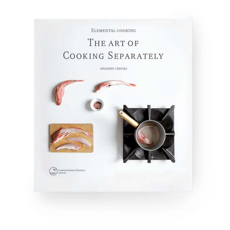book Elemental Cooking: the Art of Cooking Separately | Giuliano Cingoli